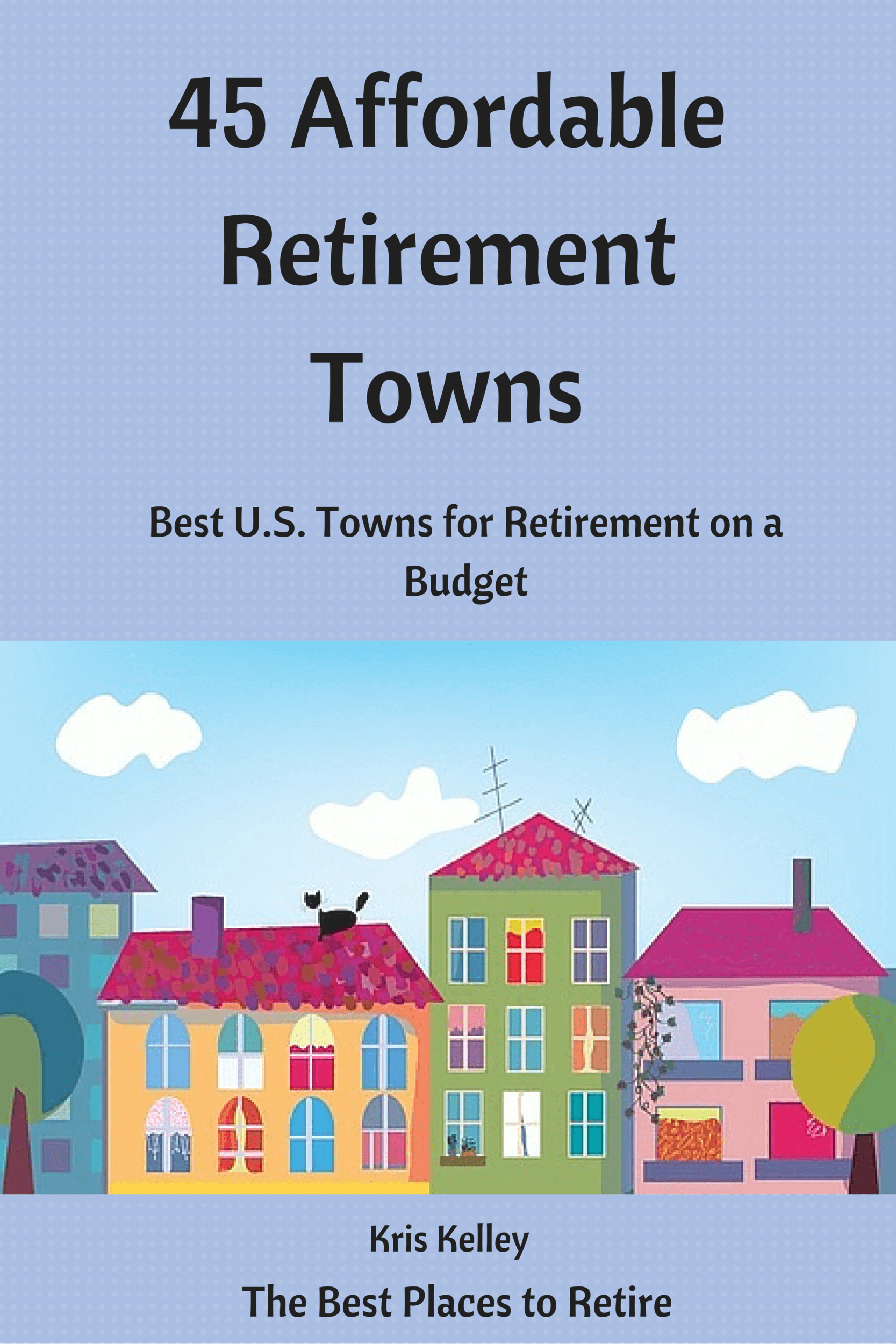 most affordable small towns to retire 28 images great